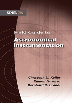 Field Guide to Astronomical Instrumentation