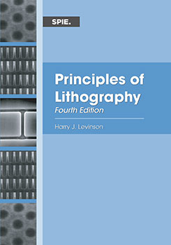 Principles of Lithography, Fourth Edition